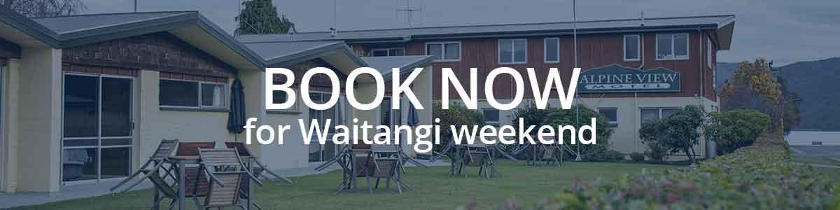 book-now for Waitangi weekend in te anau